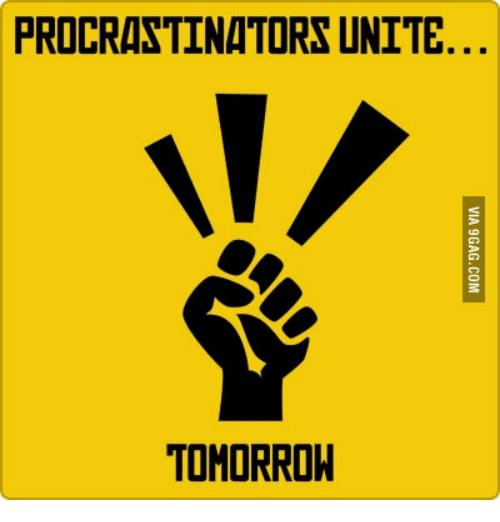 procrastinators-unite-tomorrow-13566719